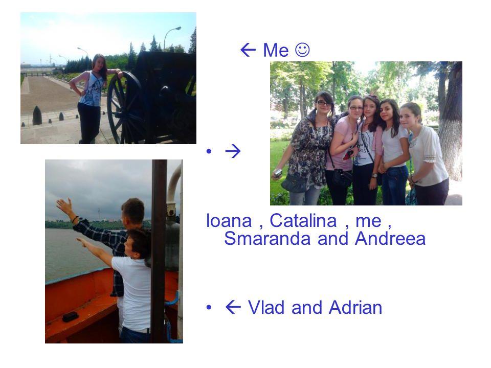  Me   Ioana , Catalina , me , Smaranda and Andreea