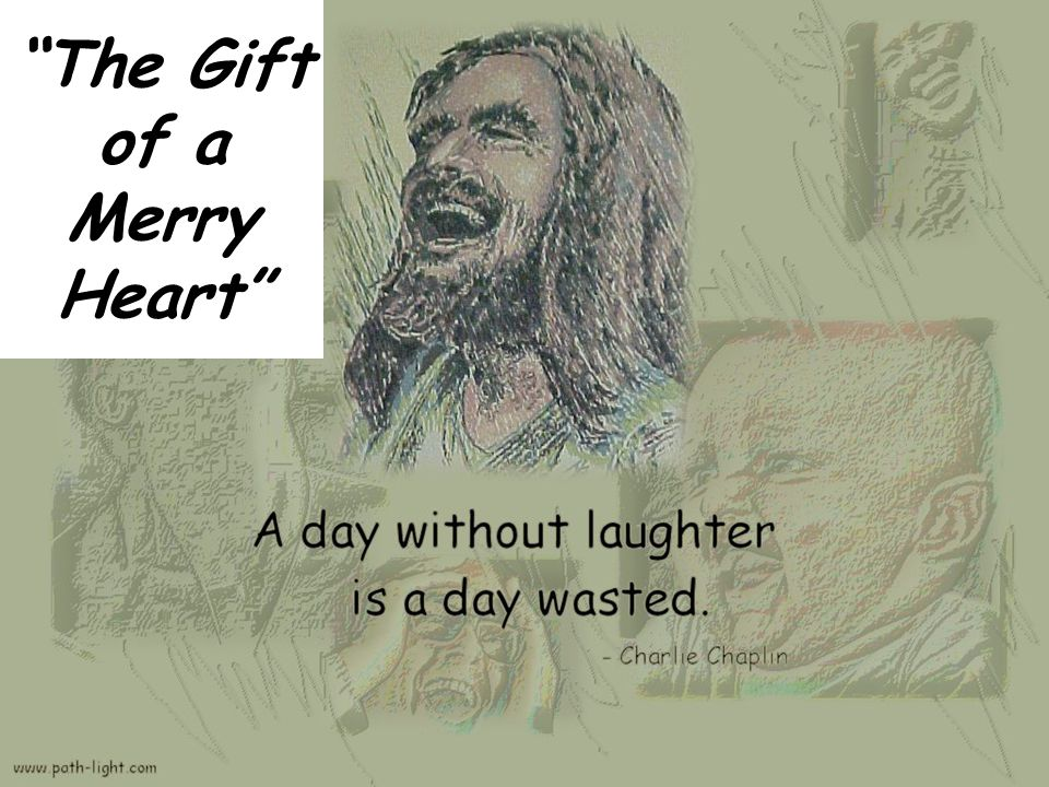 The Gift of a Merry Heart