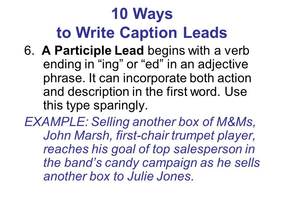 10 Ways to Write Caption Leads