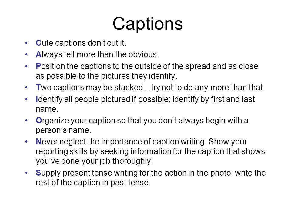 Captions Cute captions don't cut it.