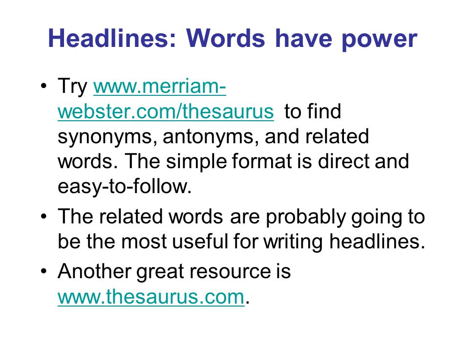 Headlines: Words have power