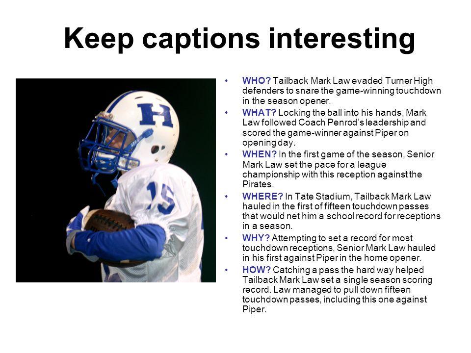Keep captions interesting
