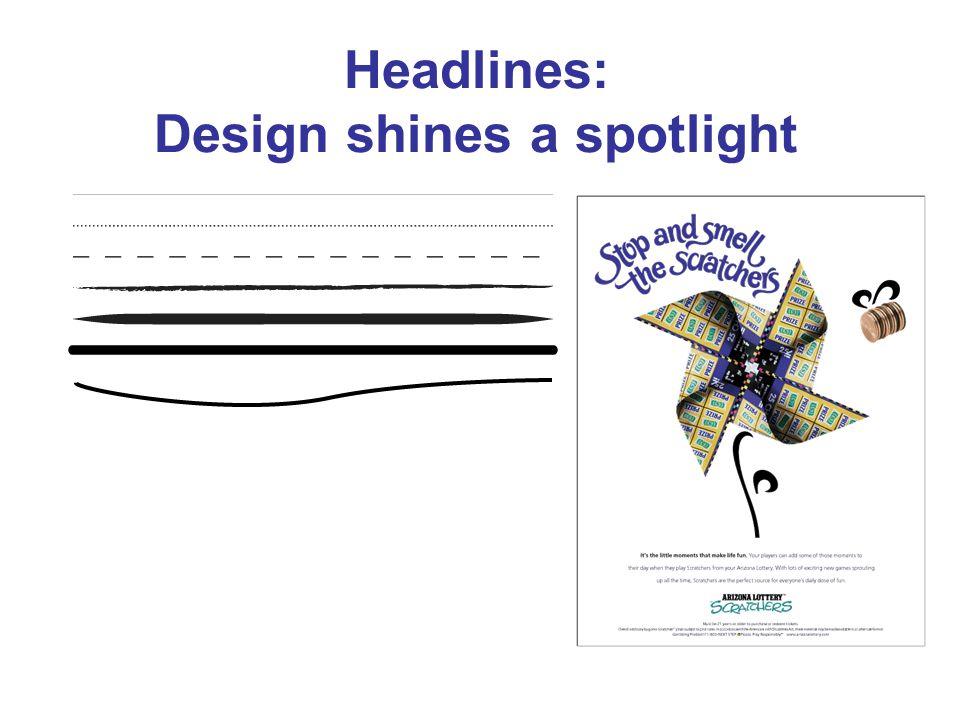 Headlines: Design shines a spotlight
