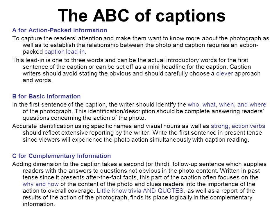 The ABC of captions A for Action-Packed Information