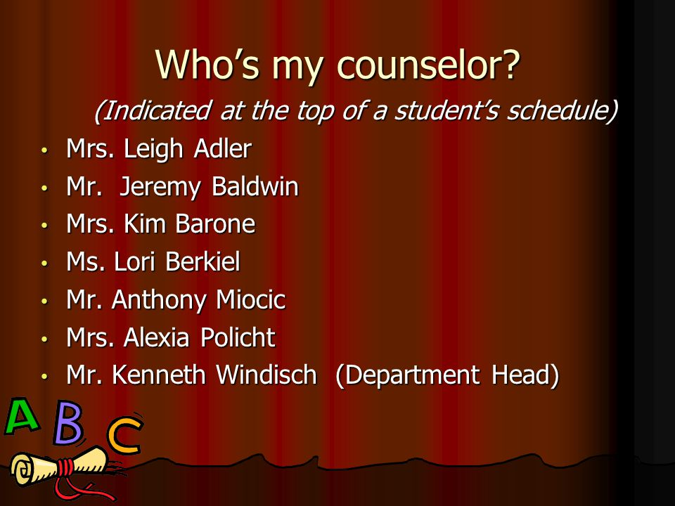 (Indicated at the top of a student's schedule)