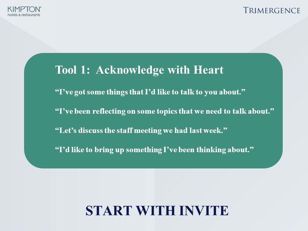 Tool 1: Acknowledge with Heart