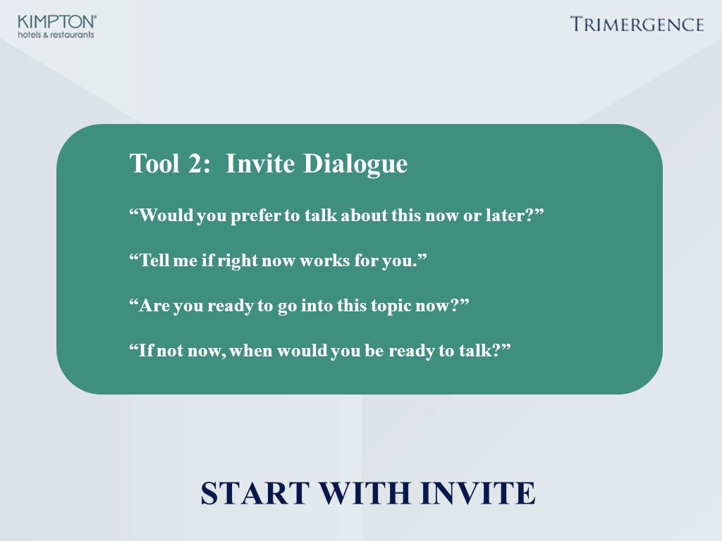 Tool 2: Invite Dialogue START WITH INVITE