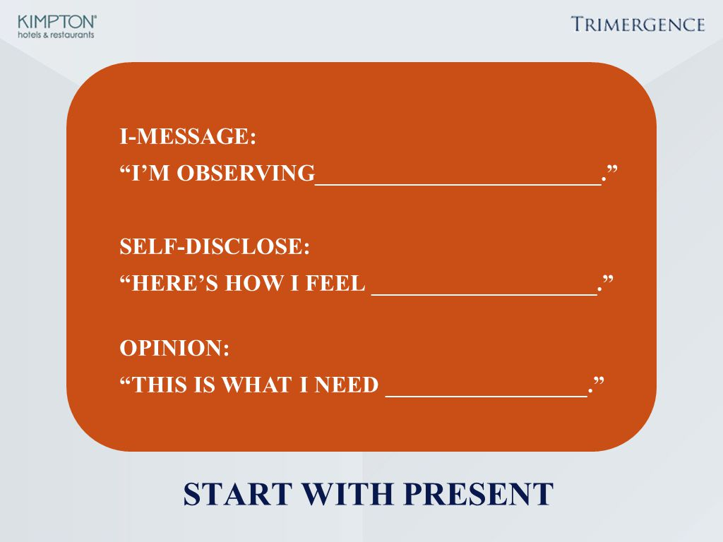 START WITH PRESENT I-MESSAGE: I'M OBSERVING________________________.