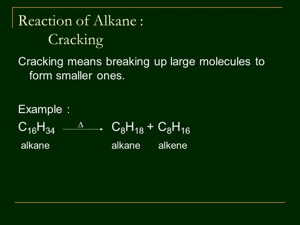 Reaction of Alkane : Cracking