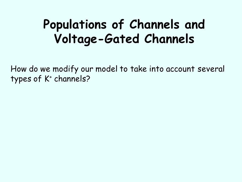 Populations of Channels and Voltage-Gated Channels