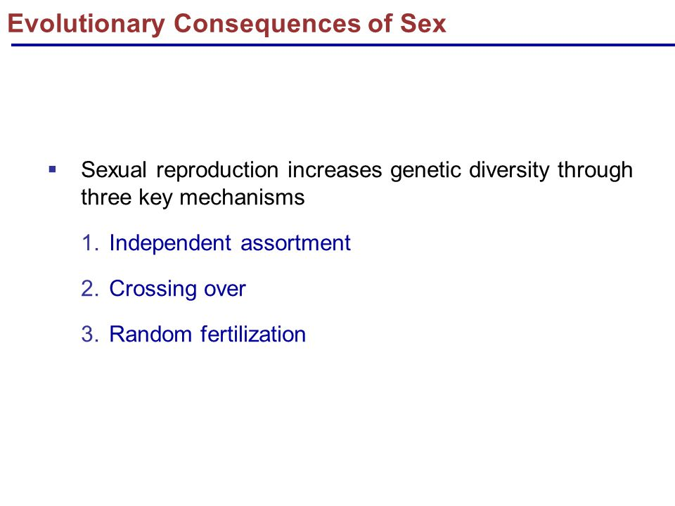 Evolutionary Consequences of Sex