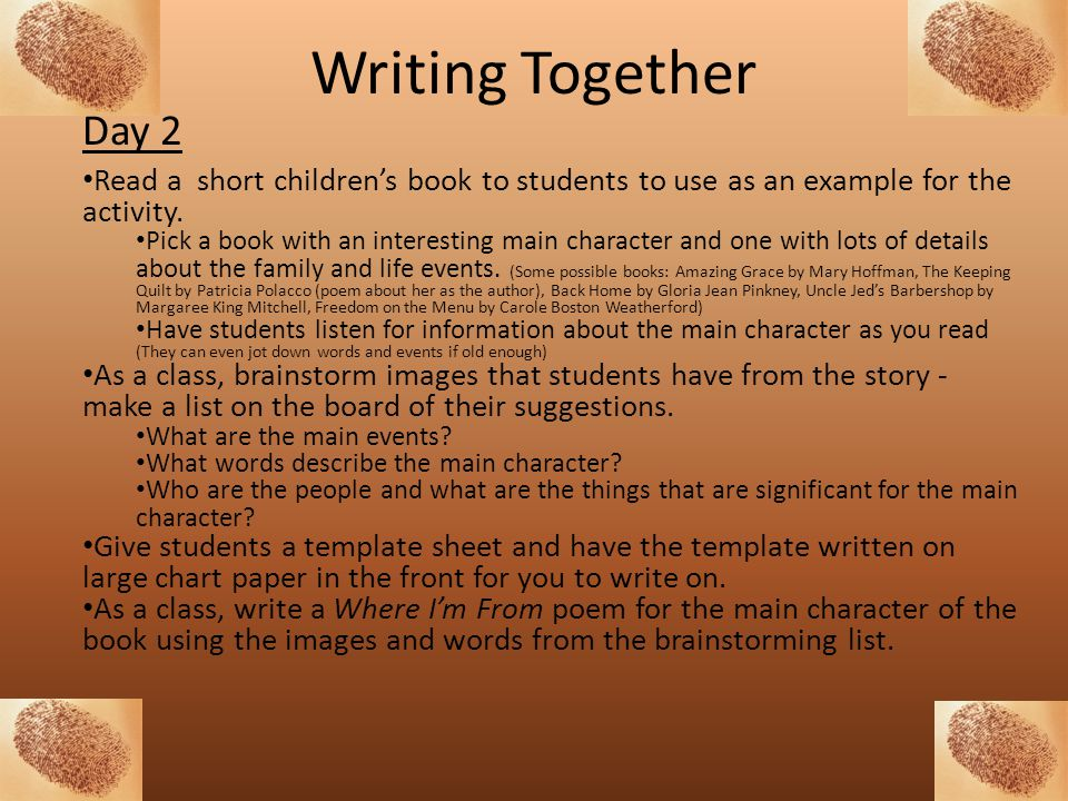 Writing Together Day 2. Read a short children's book to students to use as an example for the activity.