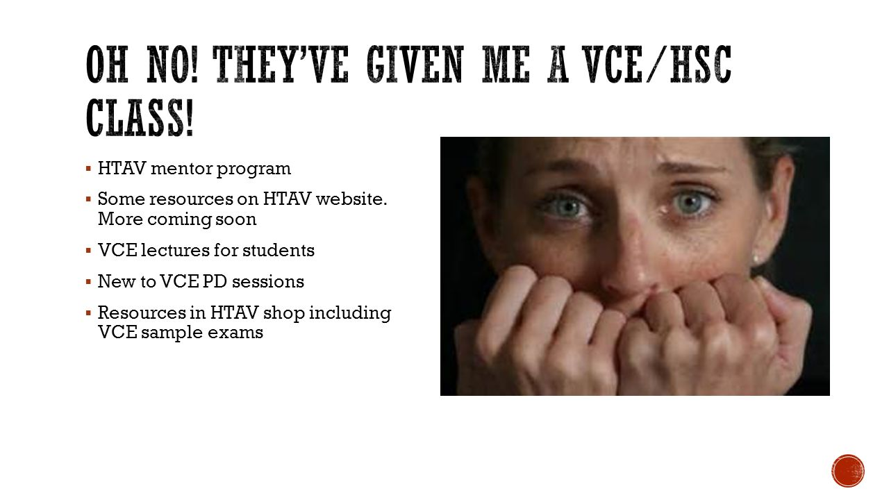 Oh No! They've given me a VCE/HSC Class!