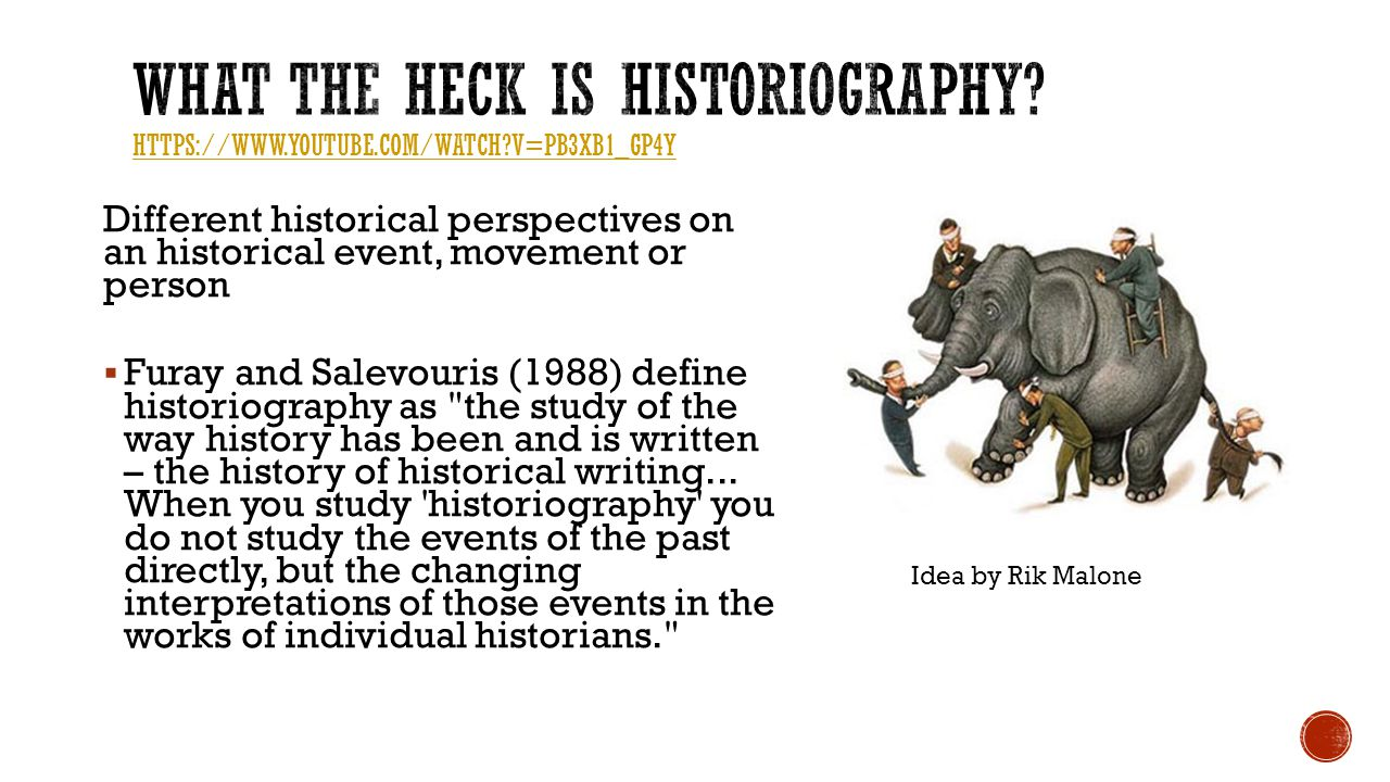 What the Heck is Historiography. https://www. youtube. com/watch