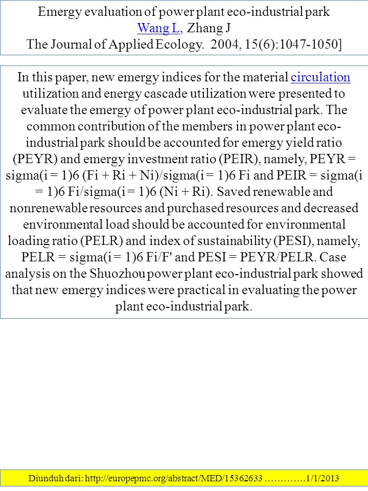 Emergy evaluation of power plant eco-industrial park Wang L, Zhang J