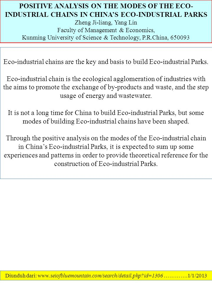 POSITIVE ANALYSIS ON THE MODES OF THE ECO-INDUSTRIAL CHAINS IN CHINA'S ECO-INDUSTRIAL PARKS