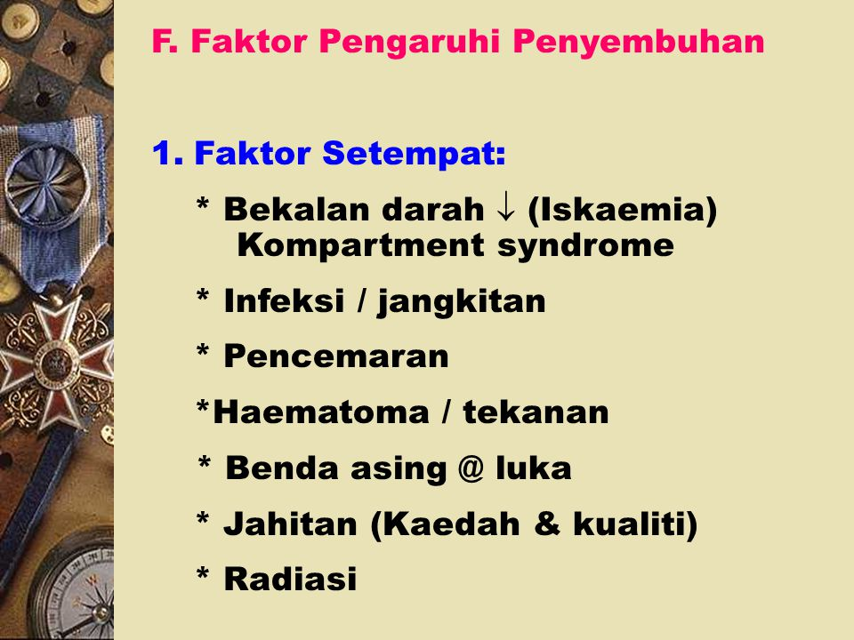 F. Faktor Pengaruhi Penyembuhan