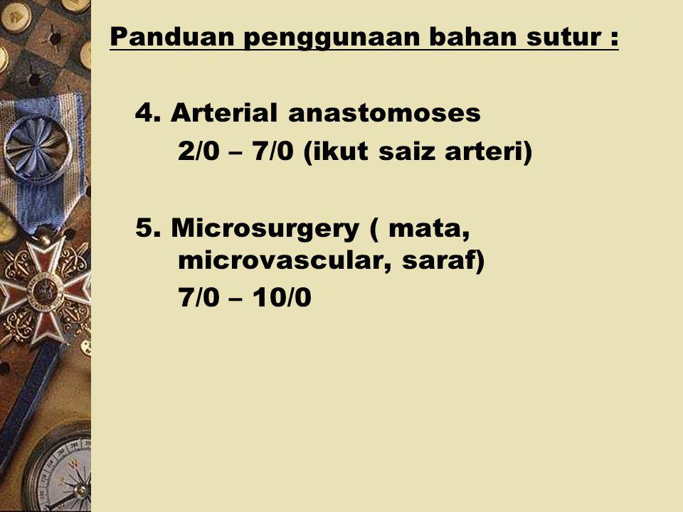 Panduan penggunaan bahan sutur :