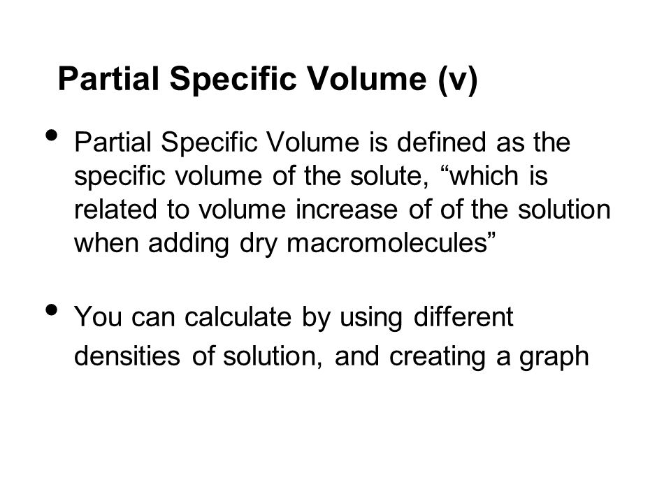 Partial Specific Volume (v)