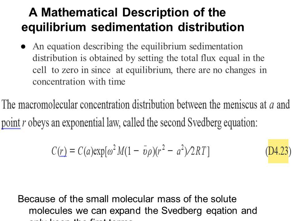 A Mathematical Description of the equilibrium sedimentation distribution