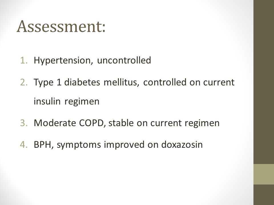 Assessment: Hypertension, uncontrolled