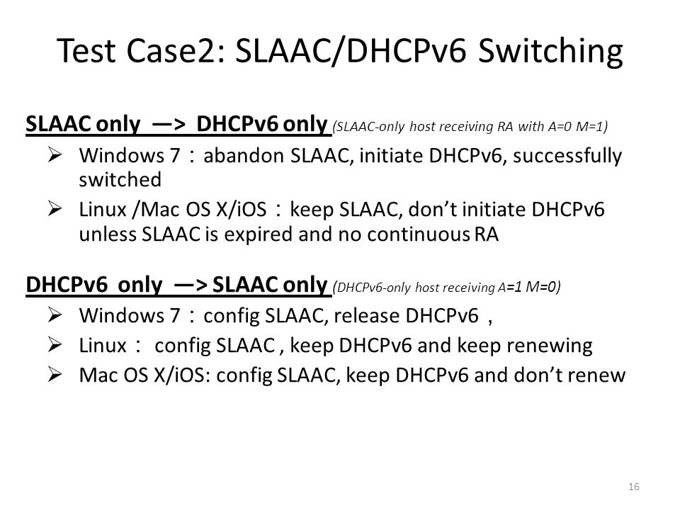 Test Case2: SLAAC/DHCPv6 Switching