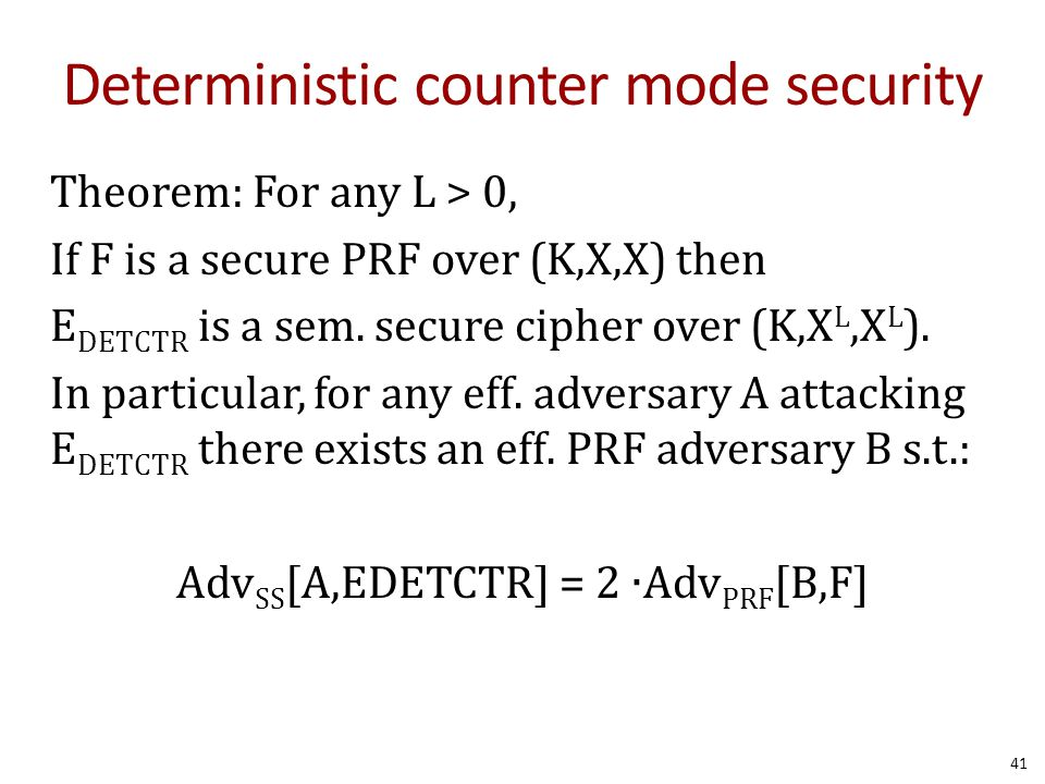 Deterministic counter mode security