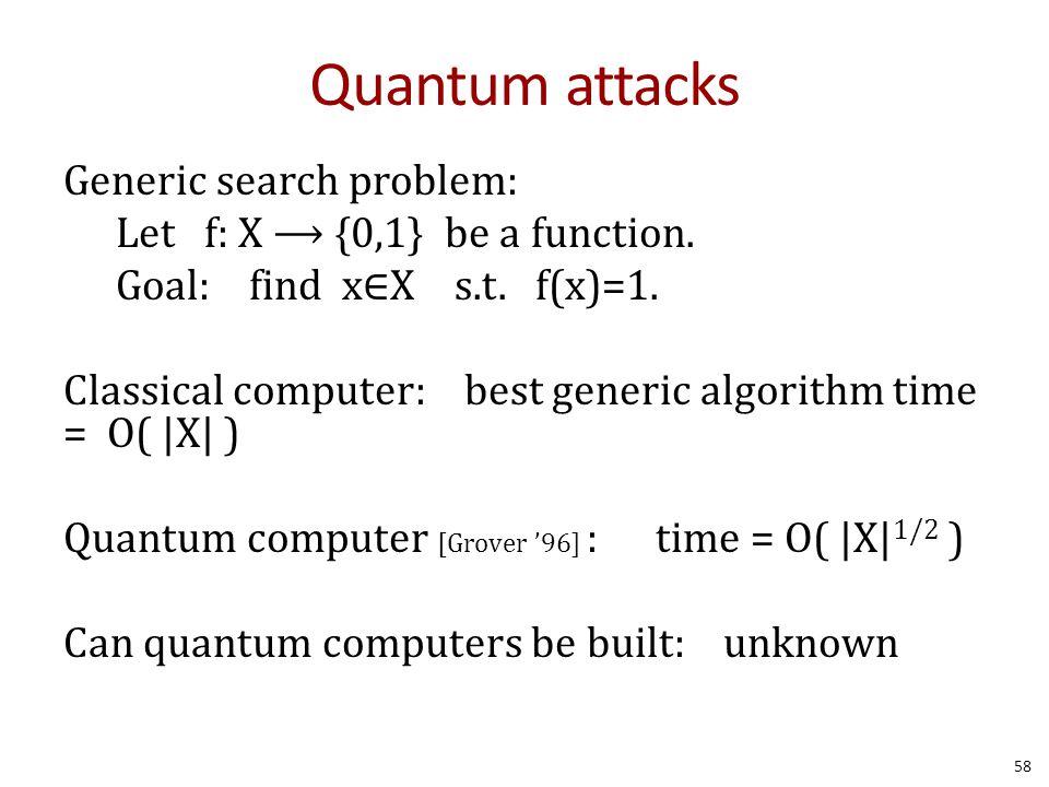 Quantum attacks