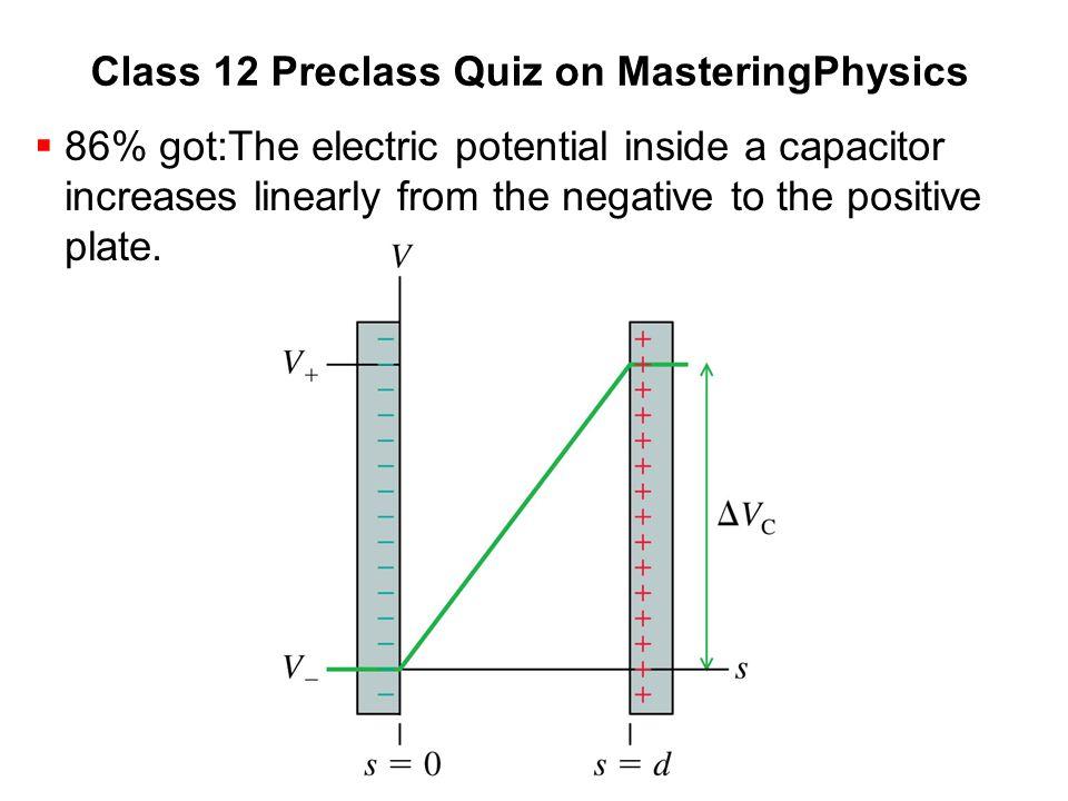 Class 12 Preclass Quiz on MasteringPhysics