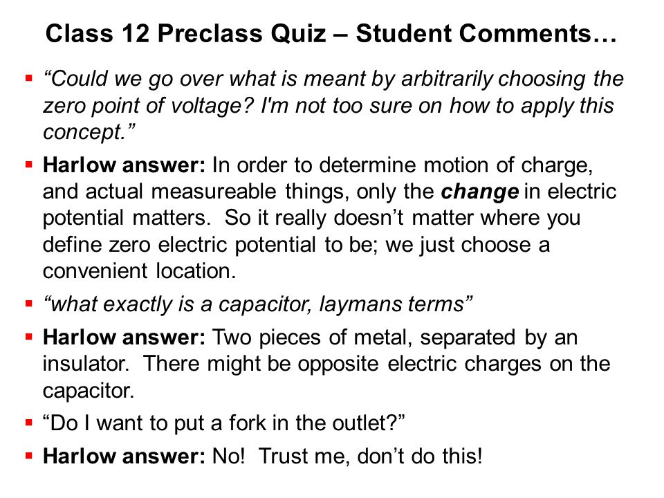 Class 12 Preclass Quiz – Student Comments…