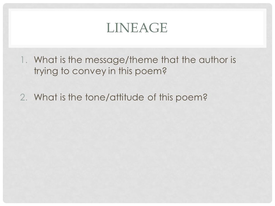 Lineage What is the message/theme that the author is trying to convey in this poem.