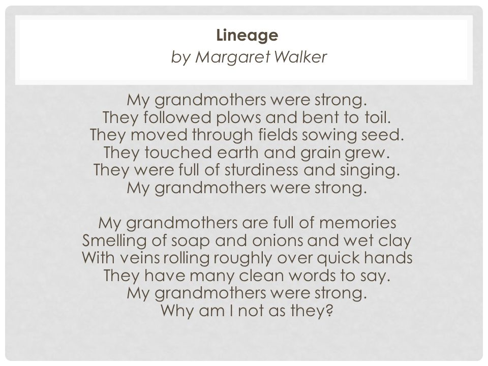 Lineage by Margaret Walker.