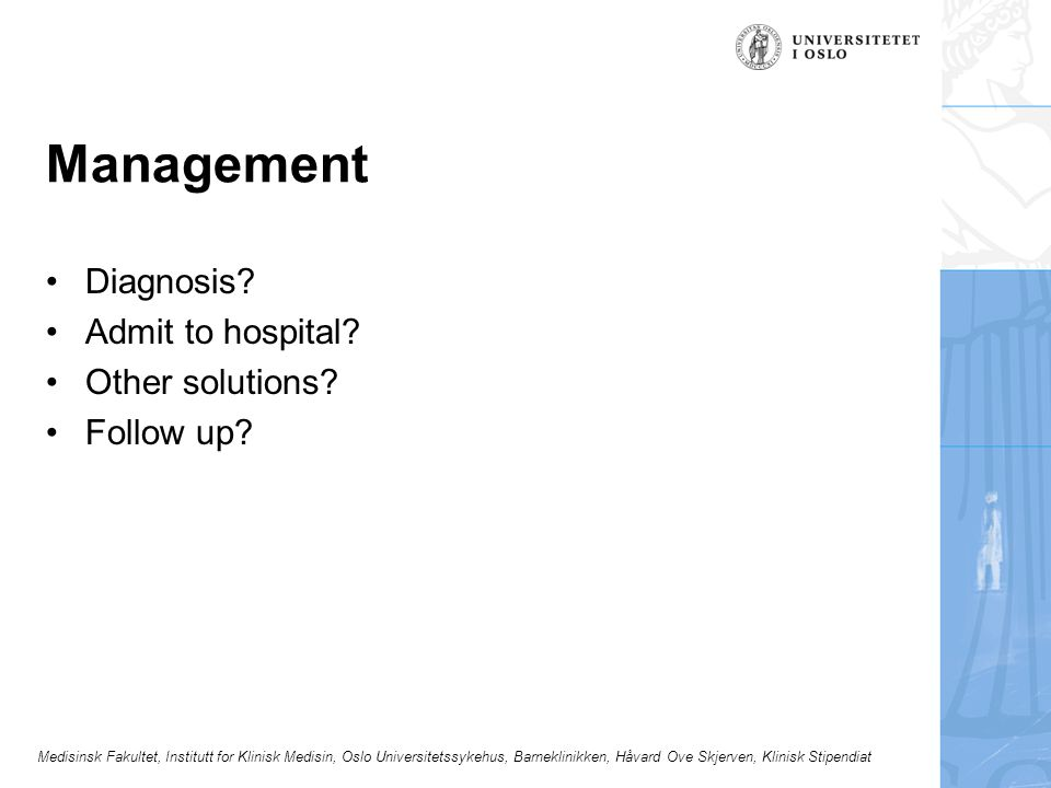 Management Diagnosis Admit to hospital Other solutions Follow up