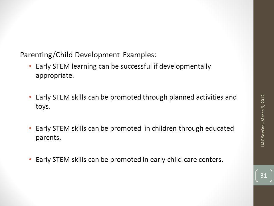 Parenting/Child Development Examples: