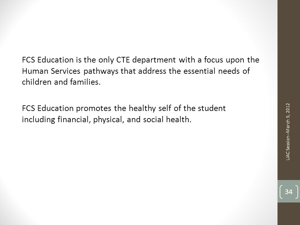 FCS Education is the only CTE department with a focus upon the Human Services pathways that address the essential needs of children and families. FCS Education promotes the healthy self of the student including financial, physical, and social health.