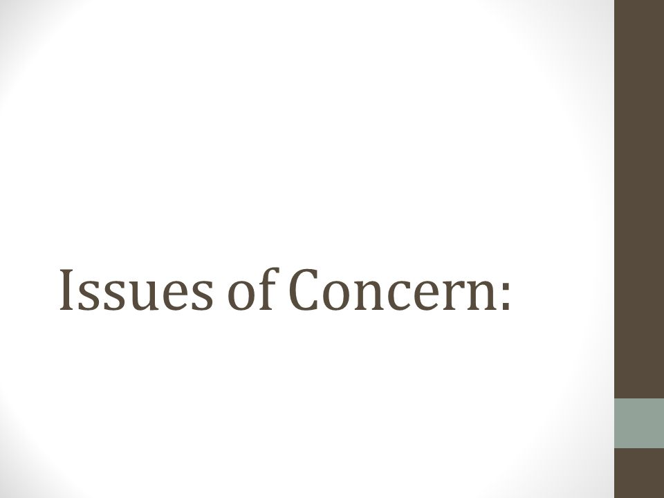 Issues of Concern: