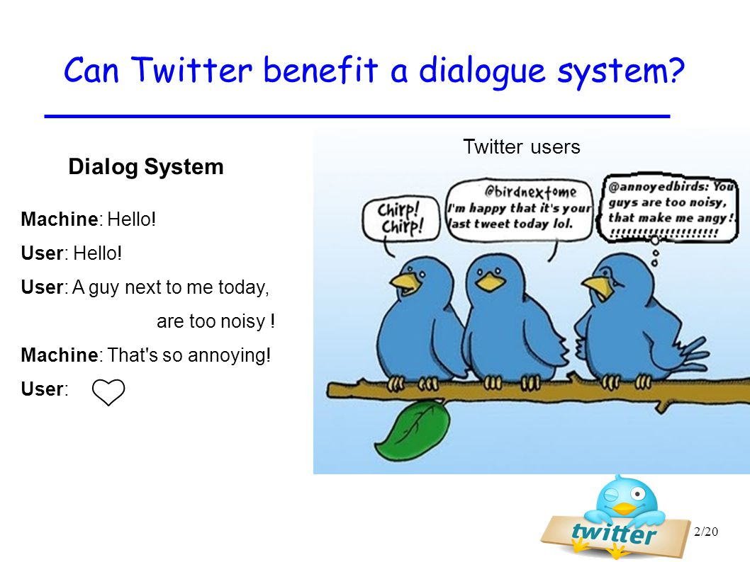 Can Twitter benefit a dialogue system