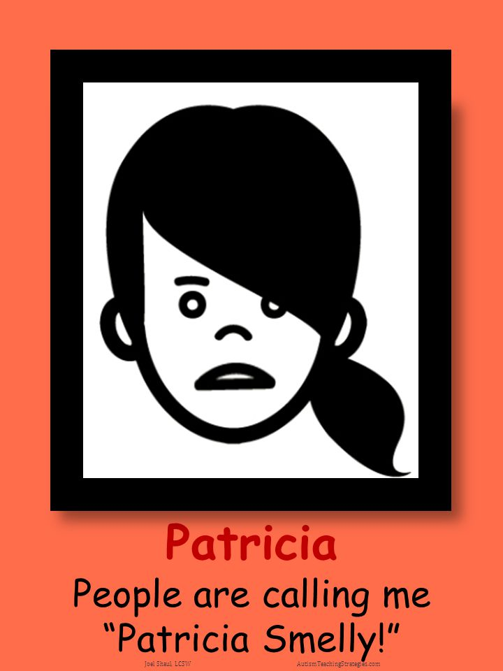 People are calling me Patricia Smelly!