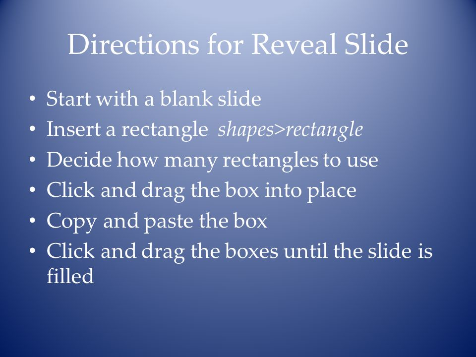 Directions for Reveal Slide