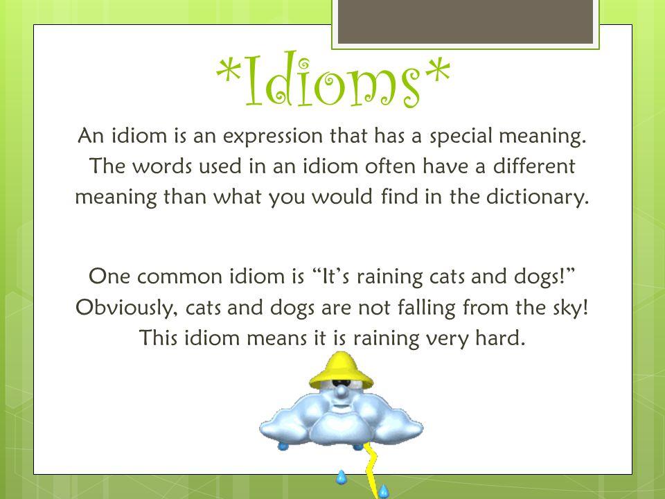 *Idioms*