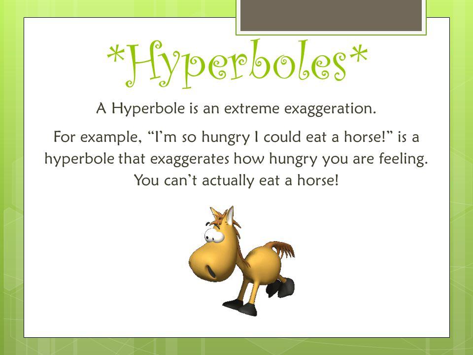 *Hyperboles*
