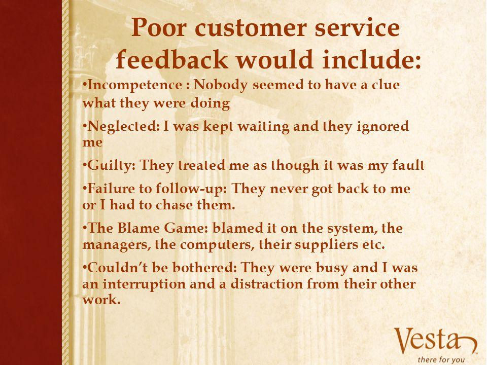feedback would include: