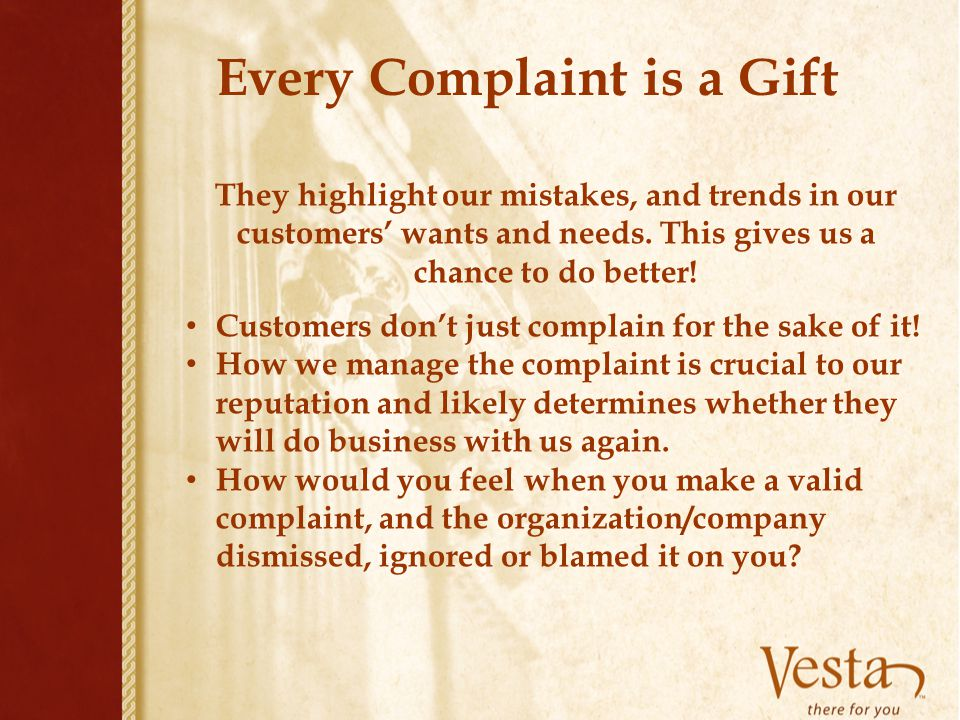 Every Complaint is a Gift