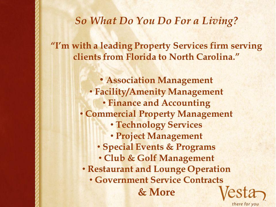 So What Do You Do For a Living Association Management & More