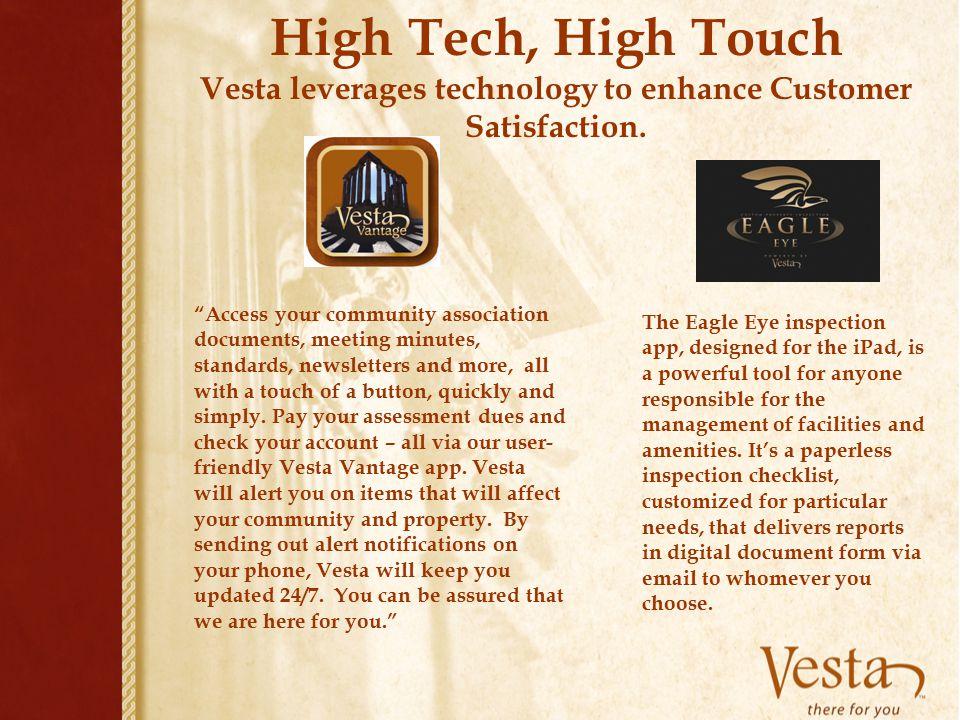 Vesta leverages technology to enhance Customer Satisfaction.