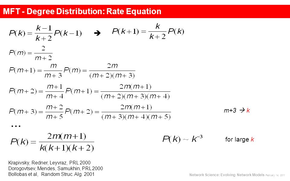 ... MFT - Degree Distribution: Rate Equation 
