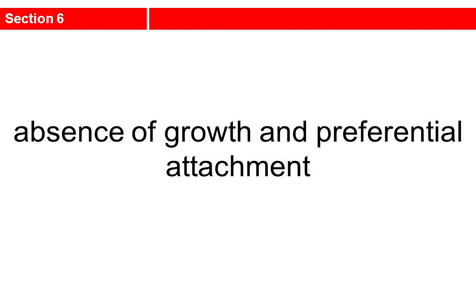 absence of growth and preferential attachment