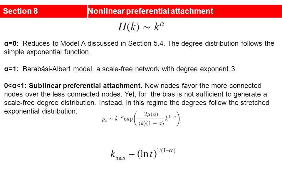 Section 8 Nonlinear preferential attachment