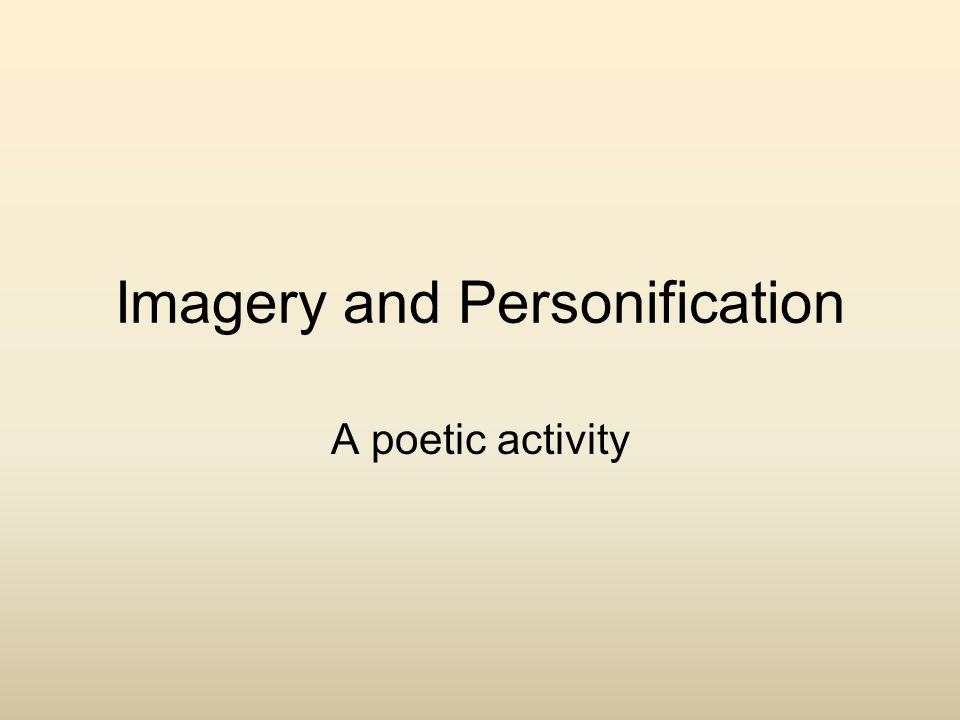 Imagery and Personification