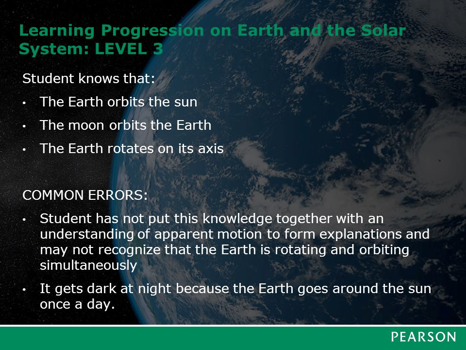 Learning Progression on Earth and the Solar System: LEVEL 4